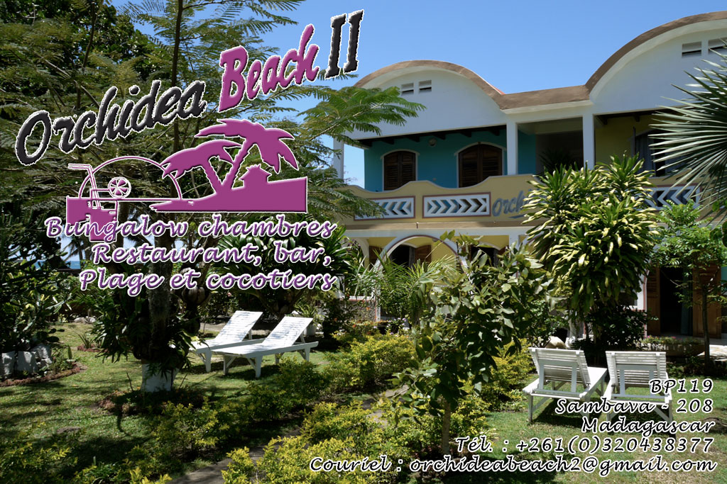 Welcome to the Orchidea Beach 2 hotel, Sambava, Madagascar